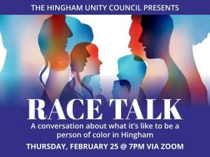 Race Talk: A conversation about what it's like to be a person of color in Hingham @ Zoom